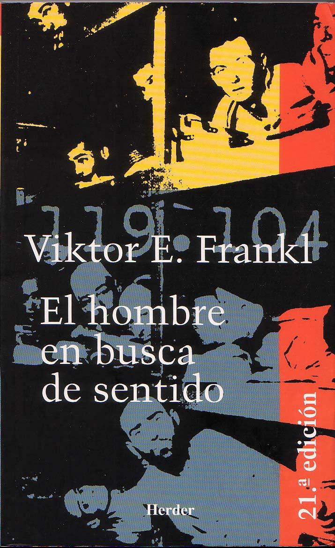 Reseña de Libros: El Hombre en Busca de Sentido de Viktor