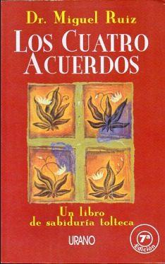Reseña de Libros: Los 4 Acuerdos de Miguel Ruiz