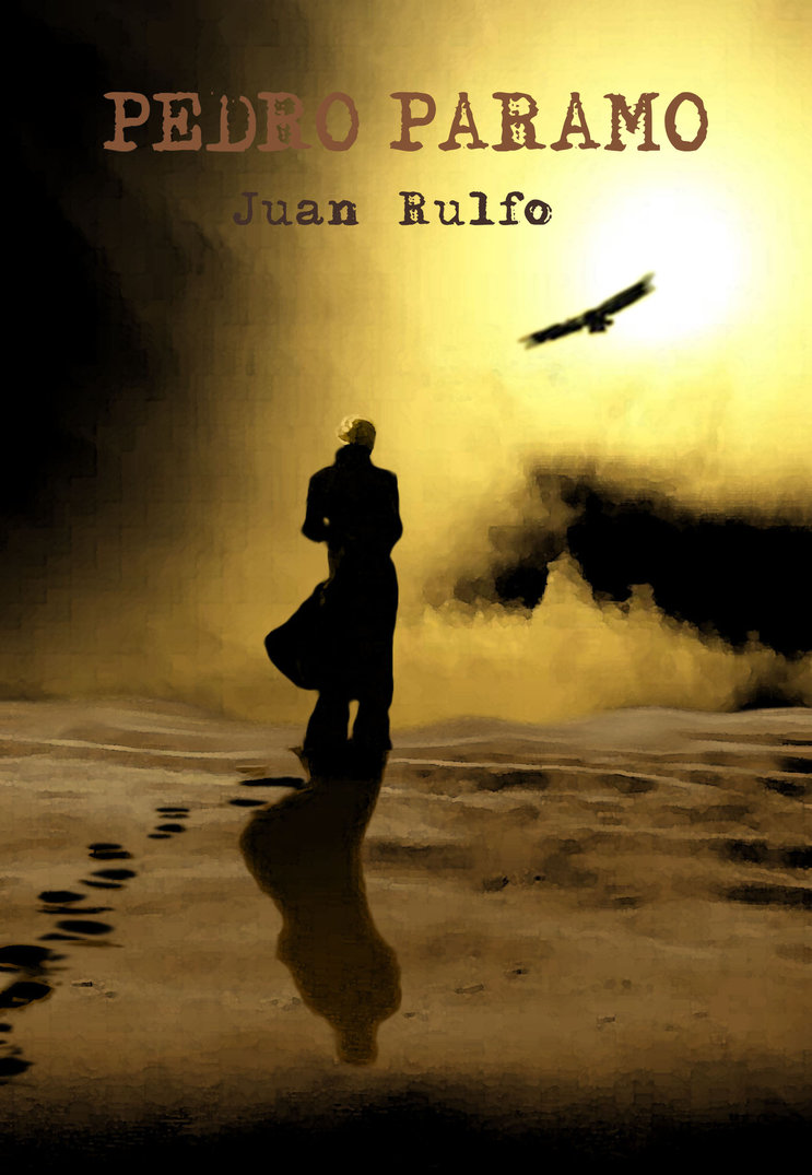 a literary analysis of pedro paramo by juan rulfo Book of a lifetime: pedro p&#225 written by immigration agent juan rulfo with state funding and published although now central to literary education in.